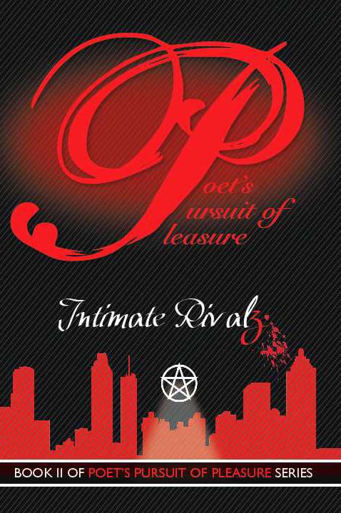 Intimate Rivalz: Poet's Pursuit of Pleasure, Book 2 by LaMont Anthony Wright
