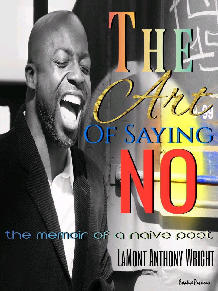 The Art of Saying No: The Memoirs of a Naive Poet